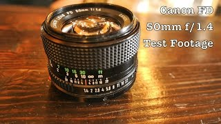Test Footage of Canon 50mm f1.4 FD Nifty Fifty (Standard / Normal) Lens on Micro Four Thirds DLSR