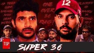 Super 30 Trailer Spoof | Super 36 | TSP's Tribute to Yuvraj