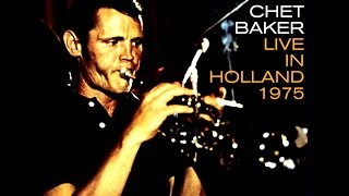Chet Baker 1975 - She Was Too Good To Me