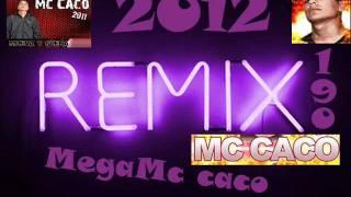 EnGaNcHaDo-  MegaMc caco  [2012 Exclusivo] Remix190
