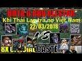 Màn trả nợ của Thái Lan với Việt Nam thù cũ nợ mới-Dota 1 bình luận