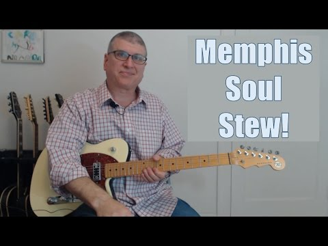 Memphis Soul Stew - Reggie Young / Cornell Dupree Lick from the King Curtis Song