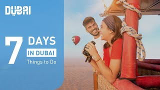7 Days in Dubai – Things to Do