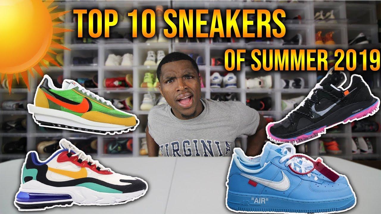 Top 10 Sneakers Of Summer 2019! - YouTube