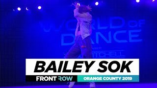 Bailey Sok | FRONTROW | World of Dance Orange County 2019 | #WODOC19