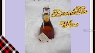 Dandelion Wine Making