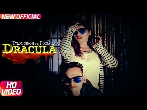 DRACULA - Tylon Singh | Full Video Song | Latest Hindi Rap Songs 2017