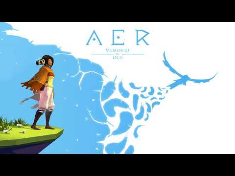 Aer: Memories of Old (Official Soundtrack)