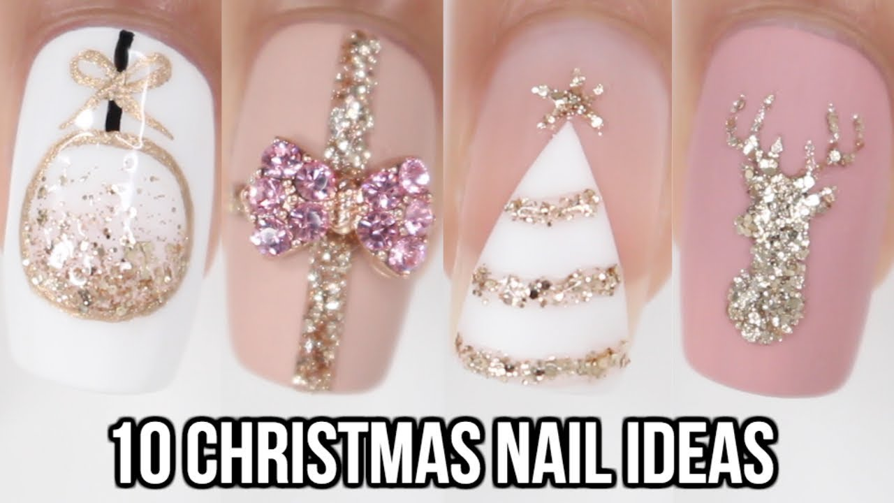 10 Easy Christmas Nail Ideas Christmas Nail Art Compilation Youtube
