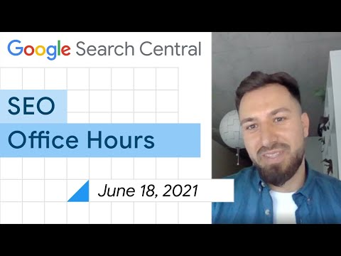English Google SEO office-hours from June 18, 2021