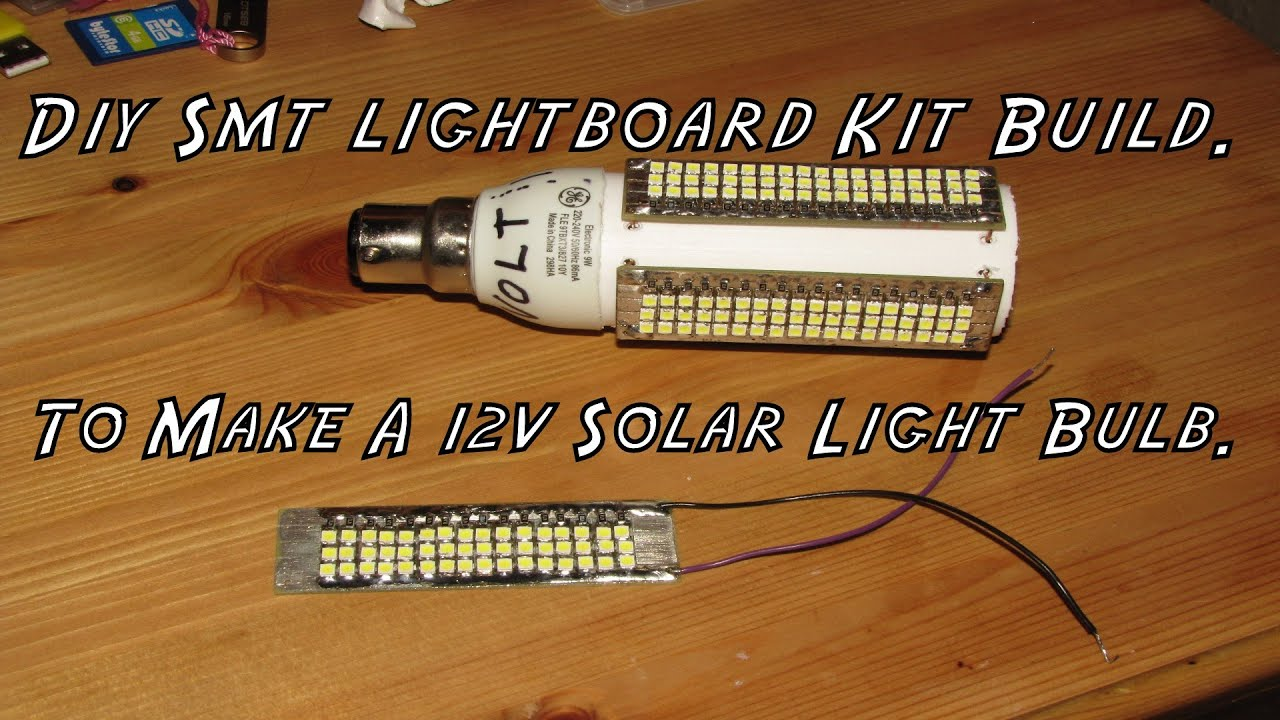 Diy Smd Led Light Kit Build To Make A 12v Solar Light