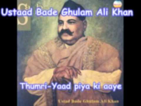 Yaad Piya Ki Aaye (Thumri) - Ustad Bade Ghulam Ali Khan | Shazam