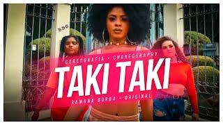 Baixar TAKI TAKI - DJ SNAKE, SELENA GOMEZ, OZUNA, CARDI B/ CHOREOGRAPHY/COREOGRAFIA- RAMANA BORBA