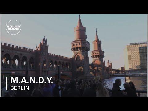 M.A.N.D.Y. Boiler Room Berlin DJ Set