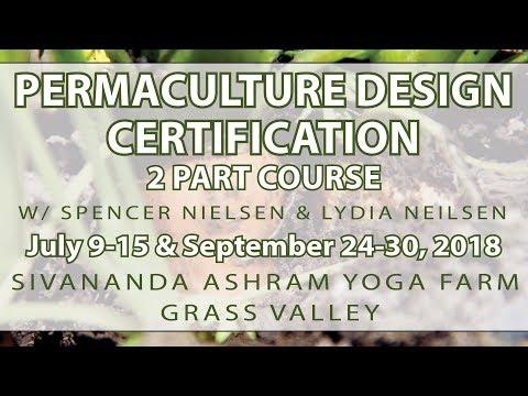 Permaculture Design Certificate at the Sivananda Yoga Farm