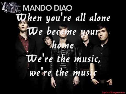Dance With Somebody - Mando Diao + Lyrics + HQ