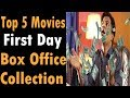 Best opening Day Collection   Bollywood movies 2018