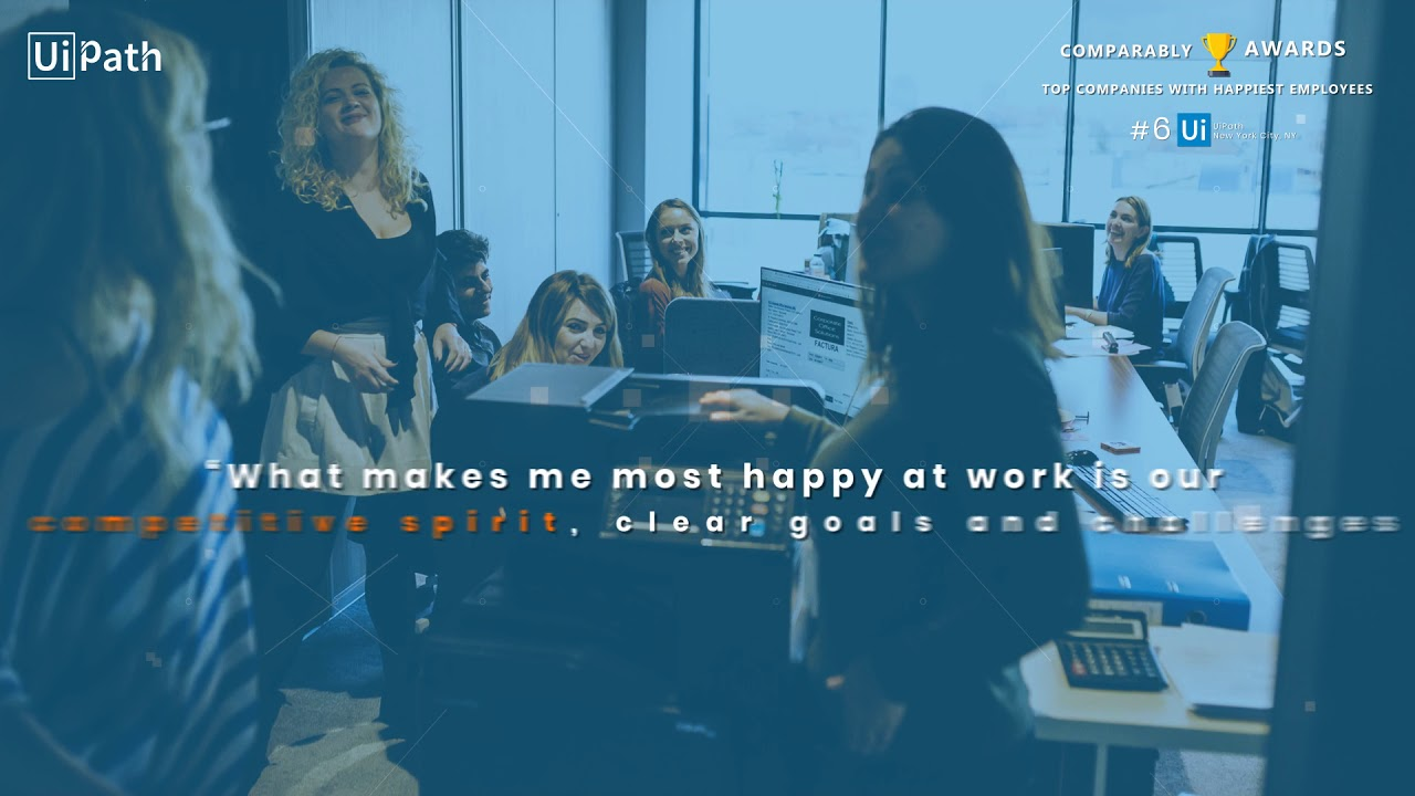UiPath Recognized for Happiest Employees - Comparably 2018 Company Culture  Awards