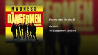 Shame And Scandal