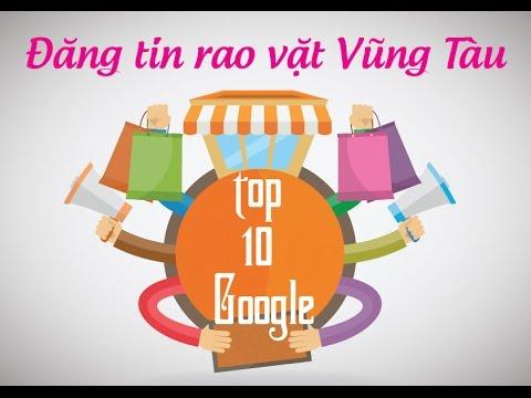 Đăng tin rao vặt Vũng Tàu top 10 Google