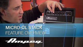 Ampeg Micro-CL Stack Bass Head and Cabinet - Feature Overview