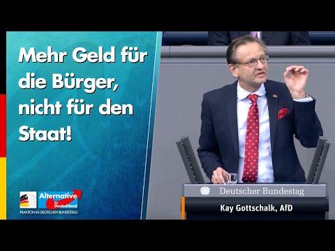 Mehr Geld für die Bürger, nicht für den Staat! - Kay Gottschalk - AfD-Fraktion im Bundestag