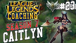 S7 LoL Coaching #23 - Caitlyn ADC (Silver 5)