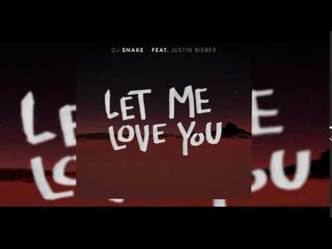 Let me love you (Dj Snake ft. Jutin Bieber) Descargar Cancion/Download Song
