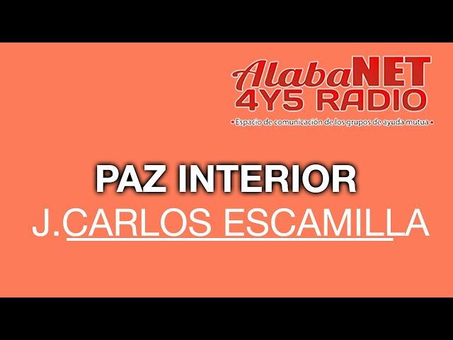 J. Carlos Escamilla. TEMA: Paz interior