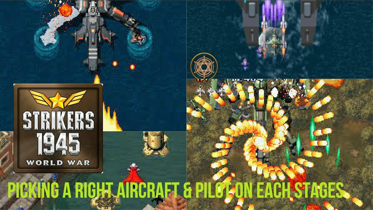 STRIKERS 1945 World War Tips & Tricks - Picking a right Aircraft & Pilot on  Each Stages