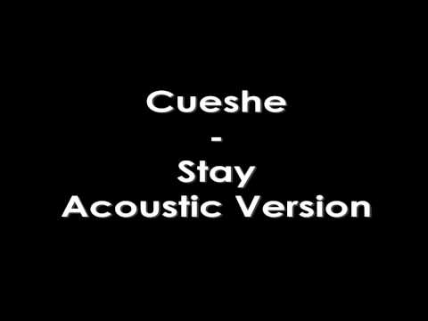 Cueshe - Stay Acoustic version - YouTube