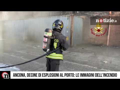 Incendio nel porto di Ancona, decine di esplosioni: le immagini