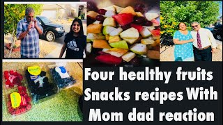 Four healthy fruits snacks recipes |fruits recipes| yummy fruits recipes with mom dad reaction!!