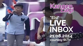 KANGEN.LAGI [Elsi] Live At Inbox (21-08-2014) Courtesy SCTV