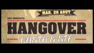 Costa & Stf /// Hangover (Force d