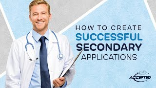 How to Create Successful Secondary Applications thumbnail