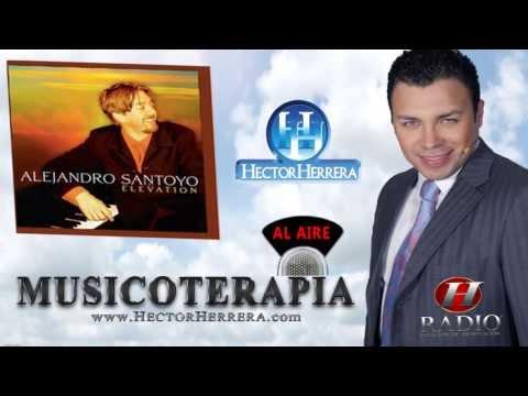 Hector Herrera al aire, entrevista con Alejandro Santoyo, La musicoterapia