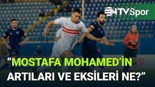 Mostafa Mohamed'in oyun tarzı kime benziyor?