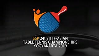 24th ITTF -  ASIAN TABLE TENNIS CHAMPIONSHIPS – YOGYAKARTA 2019