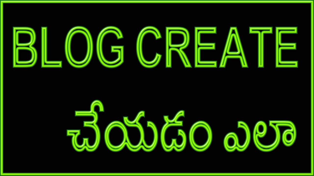 How To Create a Blog Tutorial in Telugu (www timecomputers in)