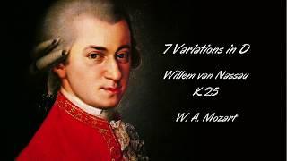 MOZART - 7 Variations in D on 'Willem van Nassau' - K.25
