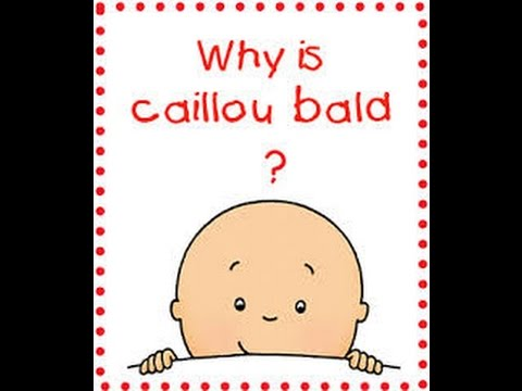 top 5 reasons why caillou is bald youtube