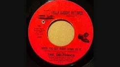 DELFONICS  WHEN YOU GET RIGHT DOWN TO IT