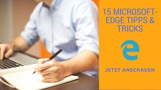 15 Microsoft Edge Tipps und Tricks im Jahre 2017