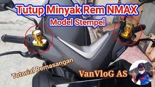 Tutup Minyak Rem Nmax Model Stempel