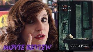 The Quiet Place (2018) Review