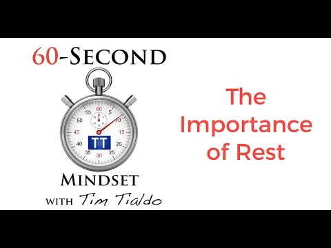 60-SECOND MINDSET - THE IMPORTANCE OF REST