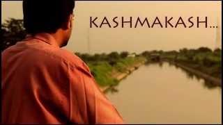 Kashmakash...Trailer