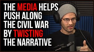 What Civil War Looks Like And How The Media Helps Frame It