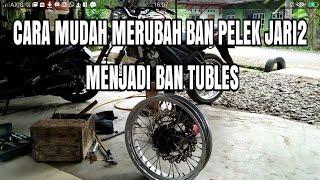 CARA MUDAH MERUBAH BAN PELEK JARI2 MENJADI BAN TUBLES